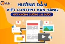 Hướng dẫn viết content bán hàng thu hút người xem