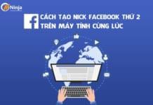 Hướng dẫn cách tạo nick facebook thứ 2 trên máy tính nhanh chóng